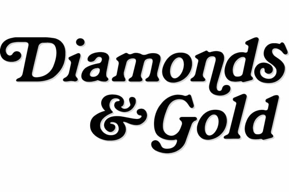 Diamonds and Gold